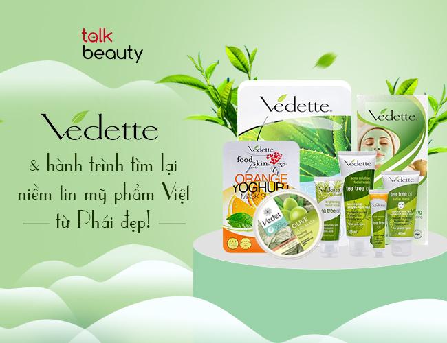 Vedette - Tổng hợp 10 thương hiệu kinh doanh mỹ phẩm Việt Nam nổi tiếng nhất