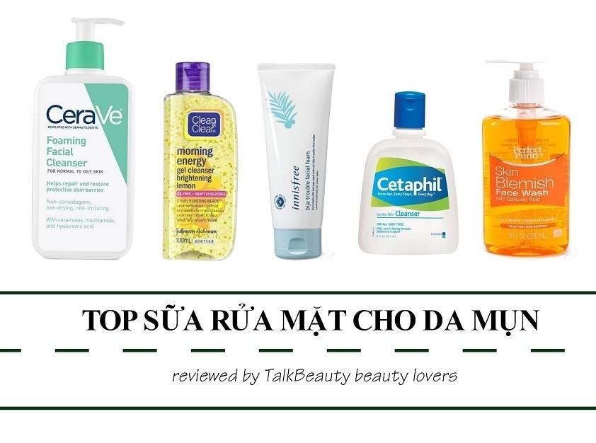 sữa rửa mặt cho da mụn - Top 10 sữa rửa mặt cho da mụn trị mụn nhẹ nhàng không kích ứng