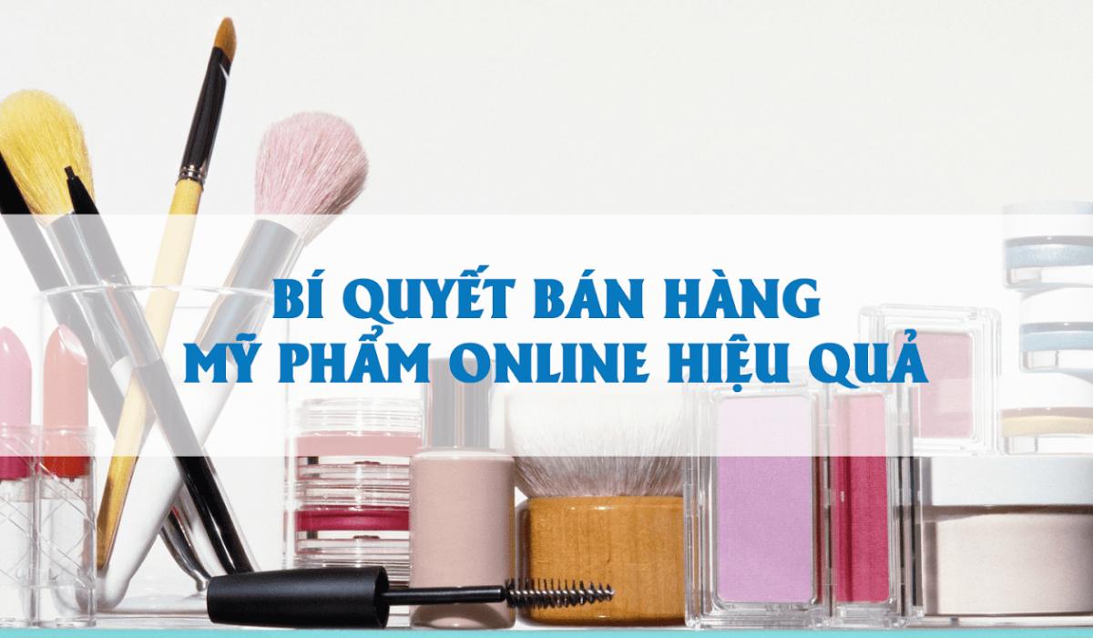kinh doanh my pham online 1 - Những chiến lược kinh doanh mỹ phẩm online hiệu quả nhất